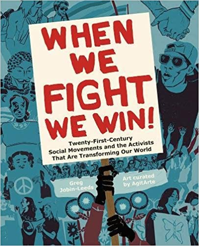 :OFFLINE: When We Fight, We Win: Twenty-First-Century Social Movements And The Activists That Are Transforming Our World. months triunfo learn Press dibujos Chris Bodega