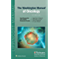 The Washington Manual of Oncology: Therapeutic Principles in Practice
