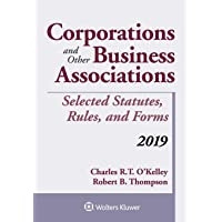 Corporations and Other Business Associations: Selected Statutes, Rules, and Forms, 2019 (Supplements)
