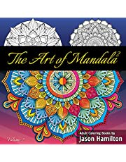 The Art of Mandala 2: Adult Coloring Book Featuring Calming Mandalas designed to relax and calm