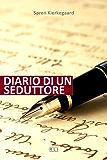 S. Kierkegaard. Diario di un seduttore (RLI CLASSICI)