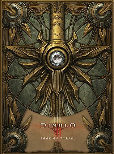Diablo III: Book of Tyrael by Tyrael, Blizzard Entertainment