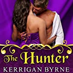 The Hunter: To Tempt a Highlander Series #2 | Kerrigan Byrne