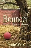 Bouncer, Tyan Wyss, 1491225343