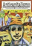 img - for Anticapitalismo Para Principiantes by Ezequiel Adamovsky (2005-02-28) book / textbook / text book