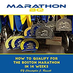 MarathonBQ: How to Qualify for the Boston Marathon in 14 Weeks (with a Full-Time Job and Family)
