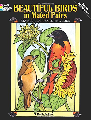 Beautiful Birds in Mated Pairs Stained Glass Coloring Book (Dover Nature Stained Glass Coloring Book) ()