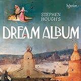 #10: Stephen Hough's Dream Album