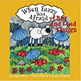 When Fuzzy Was Afraid of Big and Loud Things, Inger M. Maier, 1591473225