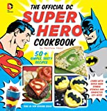 Official DC Super Heroes Cookbook, Matthew Mead, 1935703919