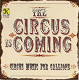 Calliope Music and Arrangements - Wagner, J.F. / Sousa, J.P. / Abrahams, M. / Massey, G. / Arndt, F. / Bowman, E. (Circus Music for Calliope)