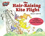 The Hair-raising Kite Flight (Dangerspot)