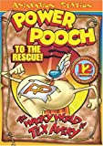 The Wacky World of Tex Avery: Power Pooch to the Rescue