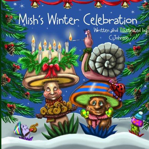Download Mish's Winter Celebration (Mish and Friends) (Volume 2) ebook
