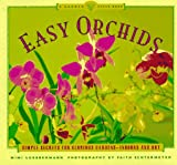 Easy Orchids, Mimi Luebbermann, 081181033X