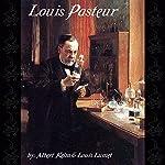 Louis Pasteur | Albert Keim,Louis Lumet