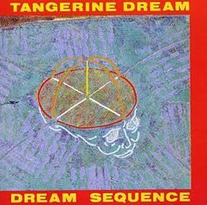 Dream Sequence: Best Of Tangerine Dream