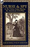 img - for Nurse and Spy in the Union Army During the American Civil War book / textbook / text book