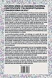ESTUDIOS SOBRE LA ASAMBLEA NACIONAL CONSTITUYENTE Y SU INCONSTITUCIONAL CONVOCATORIA EN 2017 (Spanish Edition)