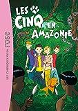 """Afficher """"Le club des Cinq n° 40 Les Cinq en Amazonie"""""""