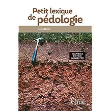 Petit lexique de pédologie: Nouvelle édition augmentée (French Edition)