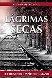 LÁGrimas Secas, Ruth Glasberg Gold, 1475962436