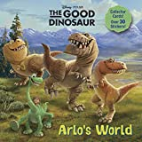 Arlo's World (Disney/Pixar The Good Dinosaur) (Deluxe Pictureback)