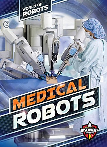 Medical Robots (World of Robots)