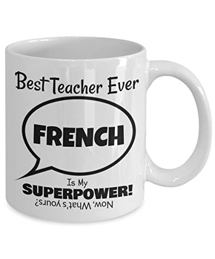 european cup office coffee. Best French Teacher Mug \u2013 Whats Your Superpower Gift Funny 11 OZ Coffee Cup\u2013 European Cup Office