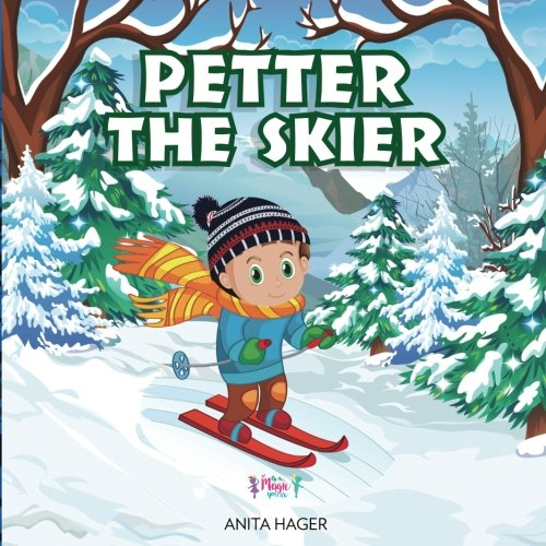 Download Petter the skier (Be the magic you are) (Volume 12) ebook