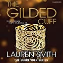 The Gilded Cuff Audiobook by Lauren Smith Narrated by Veronica Den
