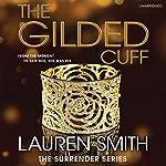 The Gilded Cuff | Lauren Smith