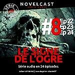 Le signe de l'ogre 8 | Julien Lefebvre,Jean-Baptiste Jeannot