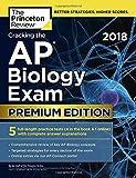 Cracking the AP Biology Exam 2018, Premium Edition (College Test Preparation)