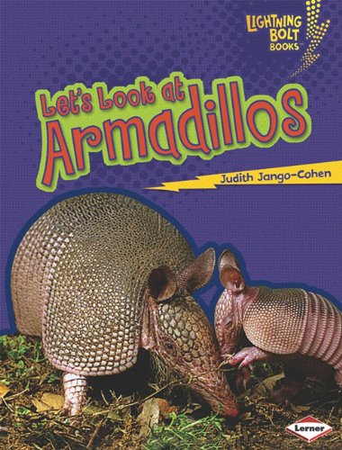 lets-look-at-armadillos-lightning-bolt-books-animal-close-ups
