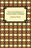 The Life and Opinions of Tristram Shandy, Gentleman, Laurence Sterne, 1420933183
