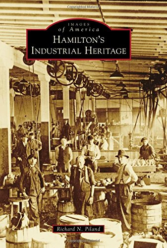 Hamilton's Industrial Heritage (Images of
