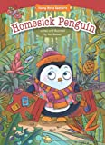 Homesick Penguin: Empathy / Caring for Others (Funny Bone Readers)