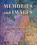 Memories and Images, Donald Stanley Vogel, 1574411179