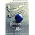 Believe in Me (Broken Hearts Mended (Second Chance Stories) Book 1)