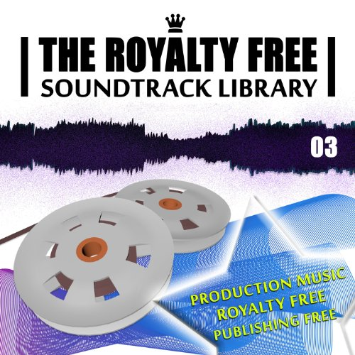 Royalty Free Production Music Library - The Royalty Free Soundtrack Library, Vol.3 - Publishing Free Production Music
