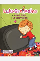 Lulu Grenadine (French Edition) Hardcover