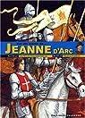 Sur les traces de Jeanne d'Arc par Dequeker-Fergon