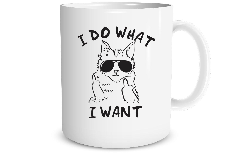 Funchious - I Do What I Want , 11oz Funny Cat Mug , Grumpy Cat, Gifts for Cat Lovers, Women, Men