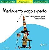 Merlimberto, mago experto (Castellano - A Partir De 3 Años - Cuentos - Chiquicuentos)