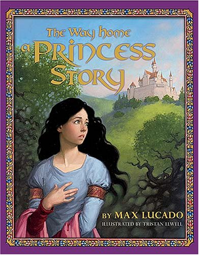 Read Online The Way Home: A Princess Story PDF