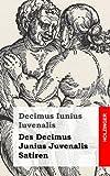 Des Decimus Junius Juvenalis Satiren, Decimus Iuvenalis, 1482580780