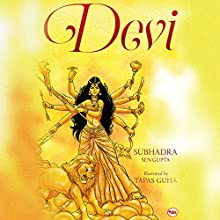 Devi Audiobook by Subhadra Sen Gupta Narrated by Chandrima Mazumdar