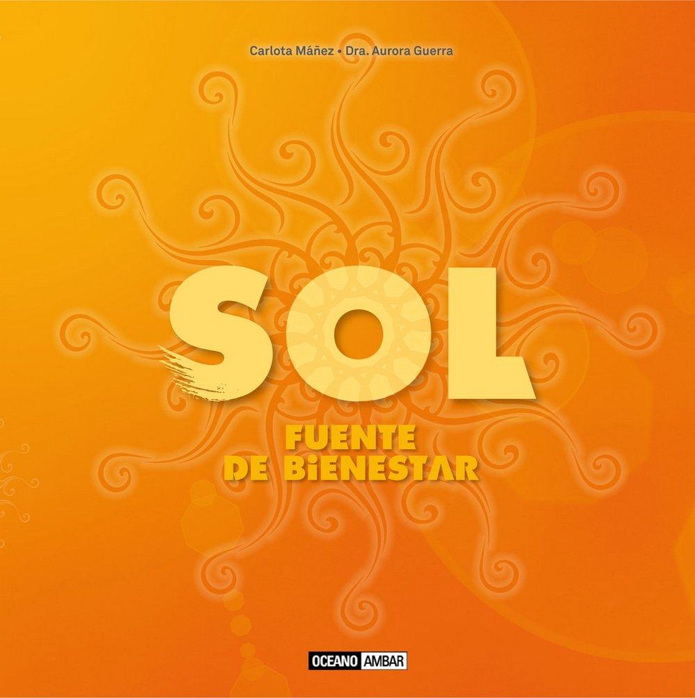 Sol, fuente de bienestar: Carlota/Guerra, Aurora Mañez: 9788475568126: Amazon.com: Books