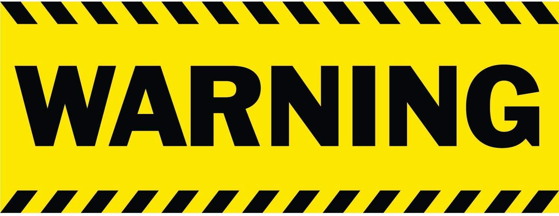 Includes Zip Ties Easy Hang Sign-Made in USA Warning Vinyl Banner -Indoor//Outdoor 4X8 Foot -Orange HALF PRICE BANNERS